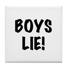 Boys Lie Tile Coaster