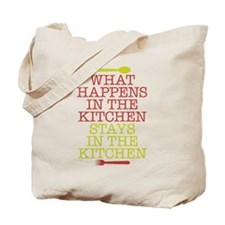 What Happens in the Kitchen Tote Bag