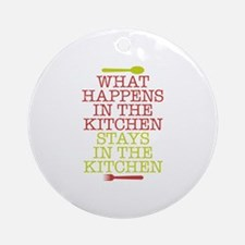 What Happens in the Kitchen Ornament (Round)