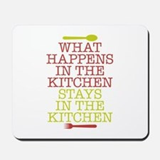 What Happens in the Kitchen Mousepad