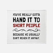 Short People Throw Blanket