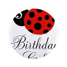 "Red and Black Birthday Girl Ladybug 3.5"" Button"