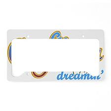CALIFORNIA DREAMIN License Plate Holder