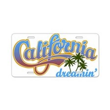 CALIFORNIA DREAMIN Aluminum License Plate