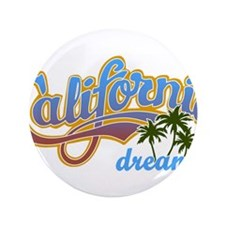 "CALIFORNIA DREAMIN 3.5"" Button"