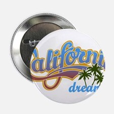"CALIFORNIA DREAMIN 2.25"" Button"