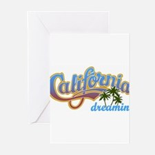CALIFORNIA DREAMIN Greeting Cards