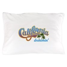 CALIFORNIA DREAMIN Pillow Case