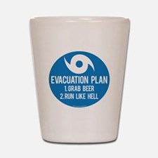 Hurricane Evacuation Plan Shot Glass
