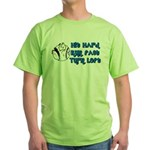 Hit Hard, Run Fast, Turn Left Green T-Shirt