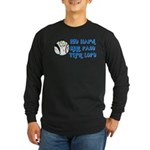 Hit Hard, Run Fast, Turn Left Long Sleeve Dark T-S