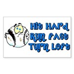Hit Hard, Run Fast, Turn Left Sticker (Rectangular