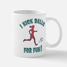 Women's Soccer I Kick Balls For Fun Mug