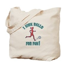 Women's Soccer I Kick Balls For Fun Tote Bag