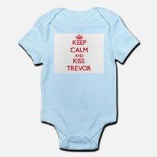 Keep Calm and Kiss Trevor Body Suit