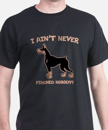 Ain't Pinched Nobody! T-Shirt