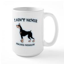 Ain't Pinched Nobody! Mug