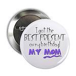 Best Birthday Present Button