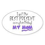 Best Birthday Present Oval Sticker