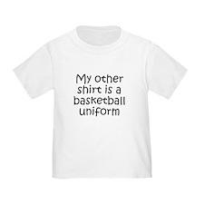 My Other Shirt Is A Basketball Uniform T-Shirt