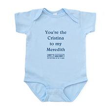 CRISTINA to my MEREDITH Infant Bodysuit
