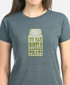 We Can Pickle That! Tee