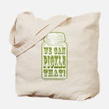 We Can Pickle That! Tote Bag