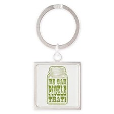 We Can Pickle That! Square Keychain