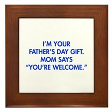 Im-your-fathers-day-gift-blue Framed Tile