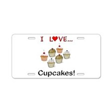 I Love Cupcakes Aluminum License Plate