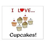 I Love Cupcakes Small Poster