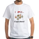 I Love Cupcakes White T-Shirt