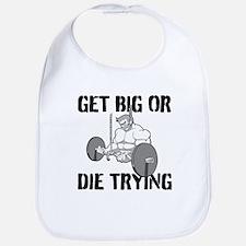 Get Big Or Die Trying Bib