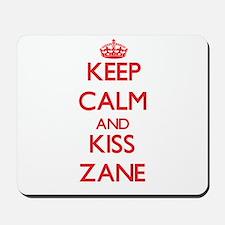Keep Calm and Kiss Zane Mousepad