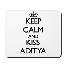Keep Calm and Kiss Aditya Mousepad