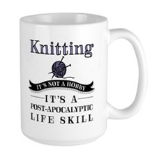 Knitting: It's Not A Hobby Large Mugs