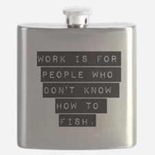 Work Is For People Flask