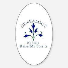 Genealogy Raise Spirits Sticker (Oval)