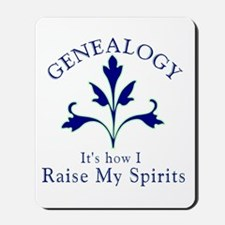 Genealogy Raise Spirits Mousepad