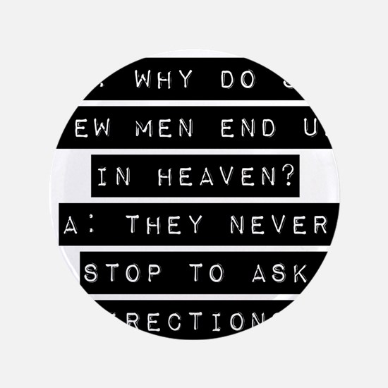 """Why Do So Few Men 3.5"""" Button (100 pack)"""