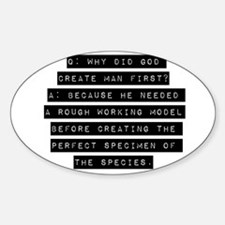 Why Did God Create Man First? Decal