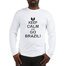 KEEP CALM AND GO BRAZIL Long Sleeve T-Shirt