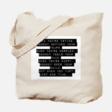 When Youre Crying Tote Bag