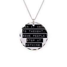 When It Comes To Thought Necklace