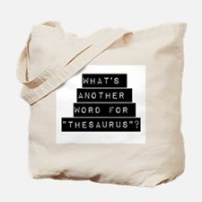 Whats Another Word For Thesaurus Tote Bag