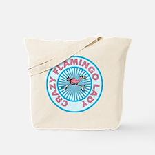 Crazy Flamingo Lady Tote Bag