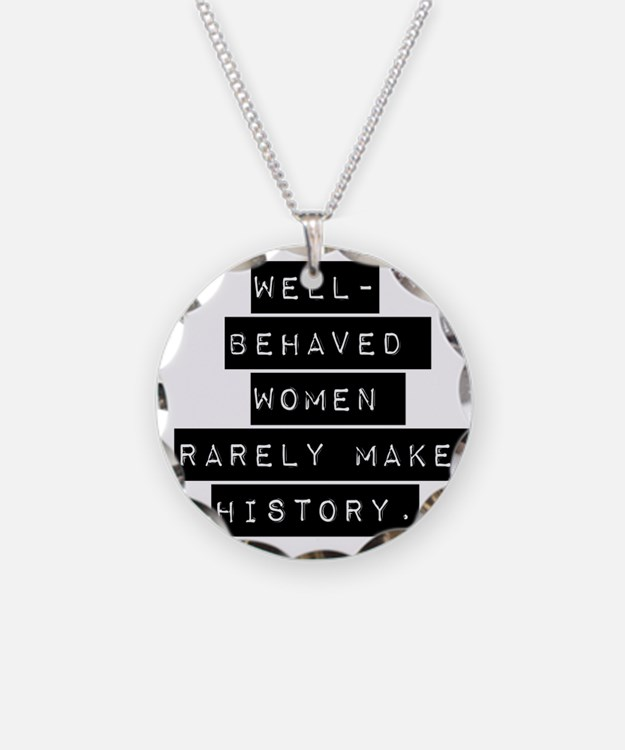 Well Behaved Women Necklace