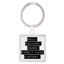 Well Behaved Women Keychains