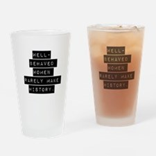 Well Behaved Women Drinking Glass