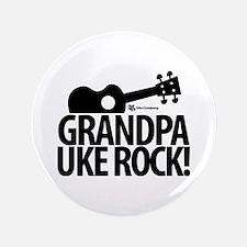 "Grandpa Uke Rock! 3.5"" Button"